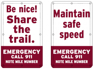Safety signs along the Montour Trail help all users have a positive experience.